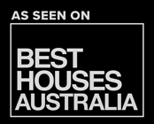 As seen on Best Houses Australia