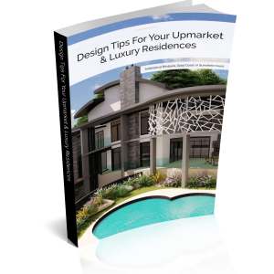 Design Tips For Your Upmarket & Luxury Residences (Subtropical 3D Cover)